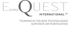 EnviroQuest International: Thunder-In-The-Box Technologies, Superior Air Purification